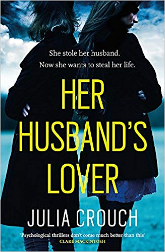 Her Husband's Lover by Julia Crouch A sinister, #domesticthriller #REVIEW